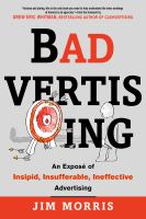 Badvertising : an exposé of insipid, insufferable, ineffective advertising