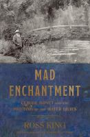Cover of Mad Enchantment: Claude Mo