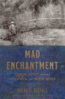 Mad Enchantment