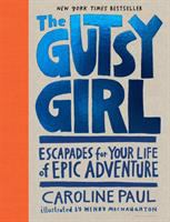 The Gutsy Girl