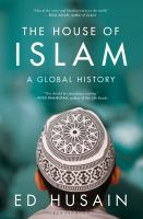 The House of Islam : A Global History