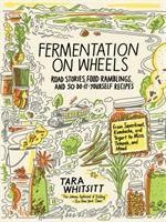 Fermentation on Wheels