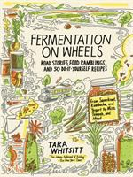 Fermentation on Wheels