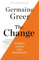 CHANGE : WOMEN, AGING, AND MENOPAUSE