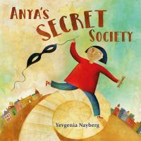 Anya's Secret Society