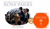 The First Lady of Civil Rights, Rosa Parks