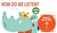 How Do We Listen?