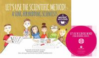 Let's Use the Scientific Method!