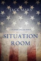 Situation Room (a Luke Stone Thriller'Book #3)