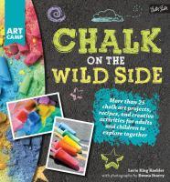 Chalk on the Wild Side