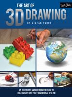 The art of 3D drawing : an illustrated and photographic guide creating art with three-dimensional realism