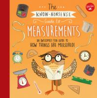 The Know-nonsense Guide to Measurements