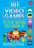 101 Video Games to Play Before You Grow up