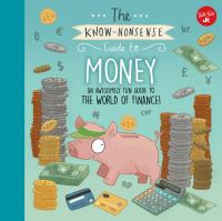The Know-nonsense Guide to Money