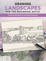 Drawing Landscapes for the Beginning Artist