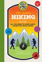 Kids' guide to hiking : all you need to know about having fun while hiking