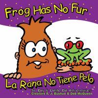 Frog Has No Fur