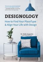 Designology : how to find your placetype & align your life with design