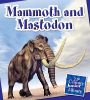 Mammoth and Mastodon