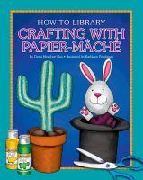 Crafting With Papier-mâché