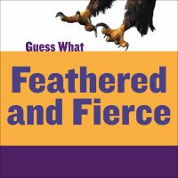 Feathered and Fierce