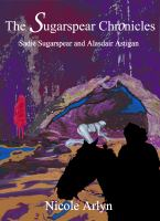 Sadie Sugarspear and Alasdair Astigan