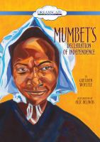 Mumbet's Declaration of Independence