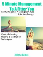 Chakras for Beginners, Organized Mind & Strength Training