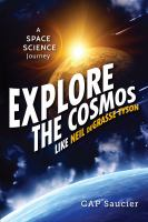 Explore the Cosmos Like Neil DeGrasse Tyson