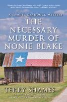 The Necessary Murder of Nonie Blake