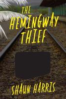 The Hemingway Thief
