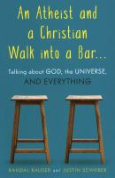 An Atheist and A Christian Walk Into A Bar