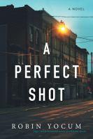 A Perfect Shot