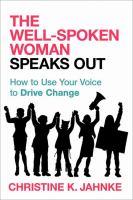 The Well-spoken Woman Speaks Out