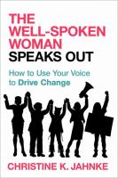 The Well-spoken Woman Speaks Out