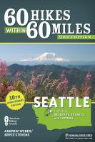 60 Hikes Within 60 Miles, Seattle