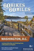 60 Hikes Within 60 Miles, Washington, D.C