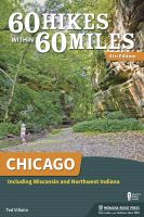 60 Hikes Within 60 Miles : Chicago