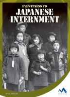 Eyewitness to Japanese Internment