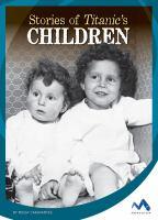 Stories of Titanic's Children