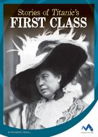 Stories of Titanic's First Class