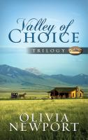 Valley of Choice Trilogy