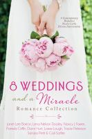 8 Weddings and A Miracle