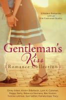 A Gentleman's Kiss Romance Collection