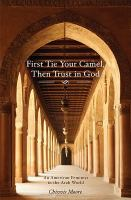 First Tie your Camel, Then Trust in God