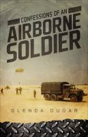 Confessions of An Airborne Soldier