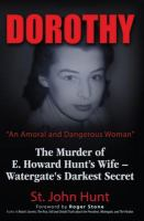 """Dorothy, """"An Amoral and Dangerous Woman"""""""