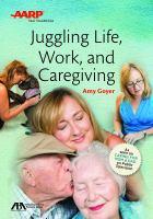 Juggling Life, Work, and Caregiving