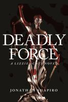 Deadly Force