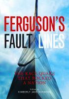 Ferguson's Fault Lines